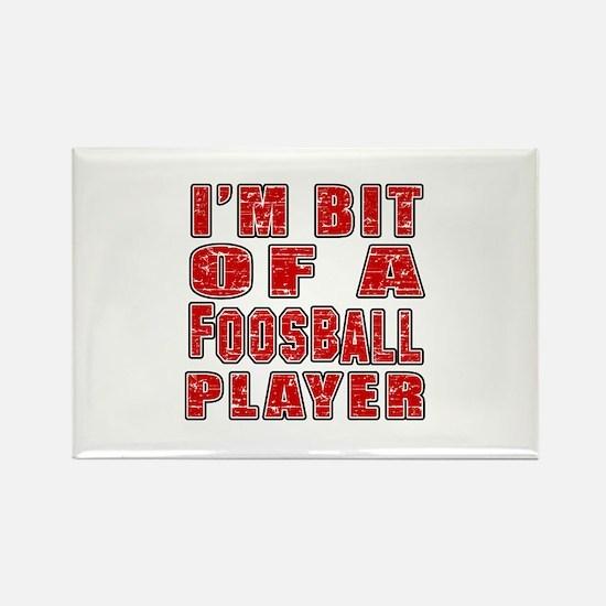 I'm Bit Of Foosball Player Rectangle Magnet