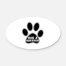 Hug A Golden Retriever Dog Oval Car Magnet