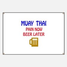 Muay Thai Pain Now Beer Later Banner
