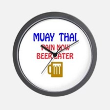 Muay Thai Pain Now Beer Later Wall Clock