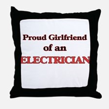 Proud Girlfriend of a Electrician Throw Pillow
