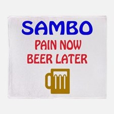 Sambo Pain Now Beer Later Throw Blanket