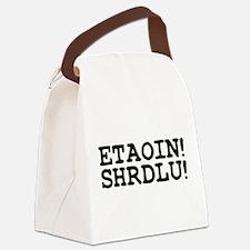 ETAOIN! SHRDLU! Canvas Lunch Bag