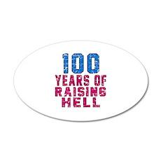 100 Years Of Raising Hell Bi Wall Decal