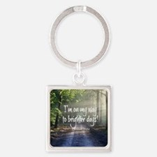 Cute Positive outlook Square Keychain