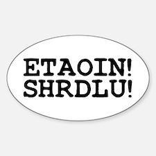 ETAOIN! SHRDLU! Decal