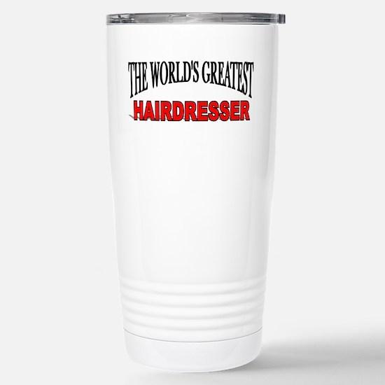 """""""The World's Greatest Hairdresser"""" Mugs"""