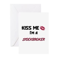 Kiss Me I'm a STOCKBROKER Greeting Cards (Pk of 10