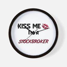 Kiss Me I'm a STOCKBROKER Wall Clock