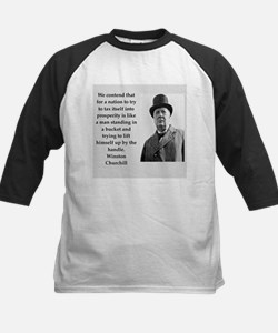 Wisnton Churchill quote on gifts and t-shirts. Bas
