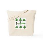 Be Green 2 Tote Bag