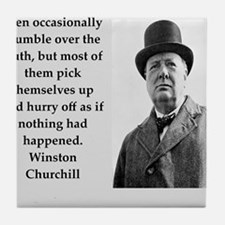 Wisnton Churchill quote on gifts and t-shirts. Til