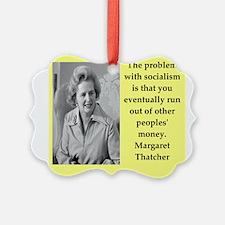 Margaret Thatcher quote Ornament
