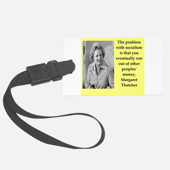Margaret Thatcher quote Luggage Tag