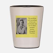 Margaret Thatcher quote Shot Glass