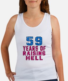 59 Years Of Raising Hell Birthday Women's Tank Top