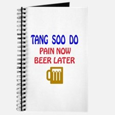 Tang Soo do Pain Now Beer Later Journal