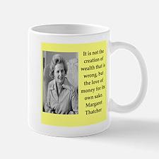 Margaret Thatcher quote Mugs