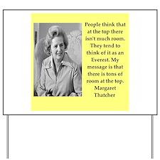Margaret Thatcher quote Yard Sign
