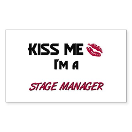 Kiss Me I'm a STAGE MANAGER Rectangle Sticker