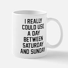 Day between Saturday and Sunday Mug