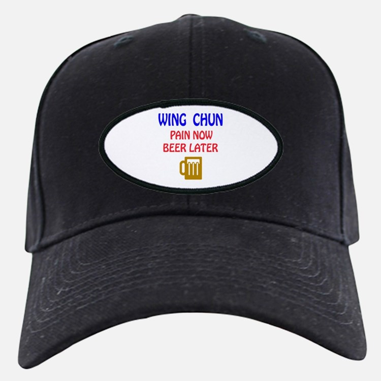 Wing Chun Pain Now Beer Later Baseball Hat