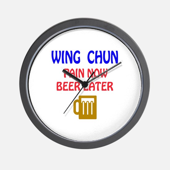 Wing Chun Pain Now Beer Later Wall Clock