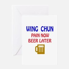 Wing Chun Pain Now Beer Later Greeting Card