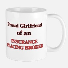 Proud Girlfriend of a Insurance Placing Broke Mugs