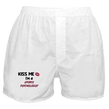 Kiss Me I'm a SPORTS PSYCHOLOGIST Boxer Shorts