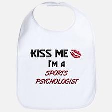 Kiss Me I'm a SPORTS PSYCHOLOGIST Bib