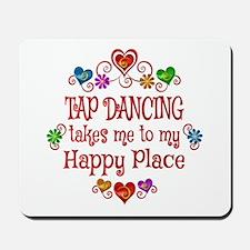 Tap Dancing Happy Place Mousepad