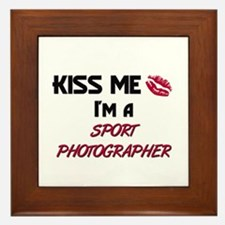 Kiss Me I'm a SPORT PHOTOGRAPHER Framed Tile