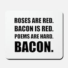 Bacon Poem 2 Mousepad