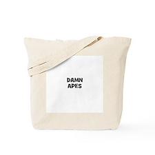 damn apes Tote Bag