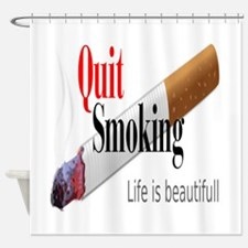 Quit Smoking Shower Curtain