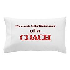Proud Girlfriend of a Coach Pillow Case
