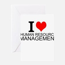 I Love Human Resources Management Greeting Cards