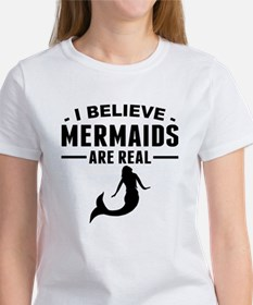 I Believe Mermaids Are Real T-Shirt