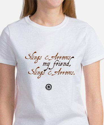 Slings & Arrows Women's T-Shirt