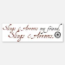 Slings & Arrows Bumper Bumper Bumper Sticker