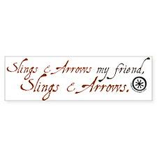 Slings & Arrows Bumper Bumper Sticker