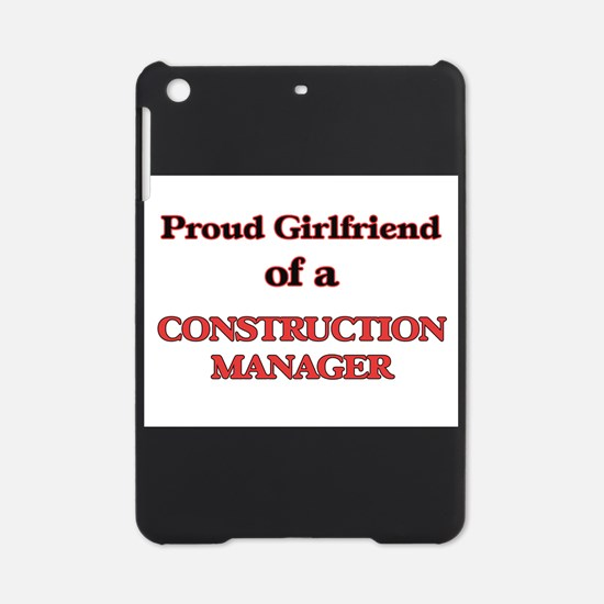 Proud Girlfriend of a Construction iPad Mini Case