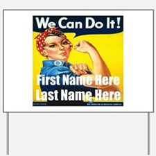 Rosie the Riveter We Can Do It Yard Sign