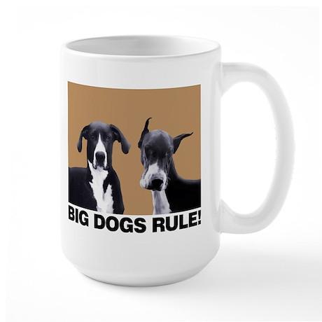 BIG DOGS RULE! Large Mug