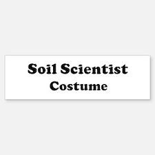 Soil Scientist costume Bumper Bumper Bumper Sticker