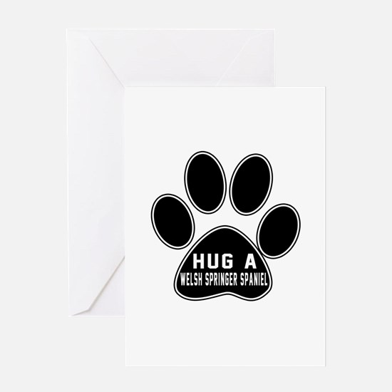 Hug A Welsh Springer Spaniel Dog Greeting Card