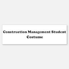 Construction Management Stude Bumper Bumper Bumper Sticker