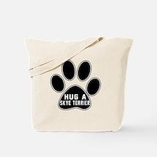Hug A Skye Terrier Dog Tote Bag