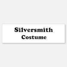 Silversmith costume Bumper Bumper Bumper Sticker